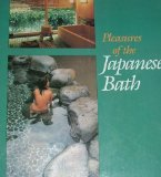 Pleasures of the Japanese Bath by Peter Grilli